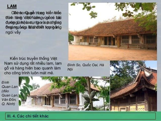 Các song gỗ trong kiến trúc đình làng Việt Nam, vừa có tác dụng làm lam, tạo sự thông thoáng; vừa là chi tiết trang trí. K...
