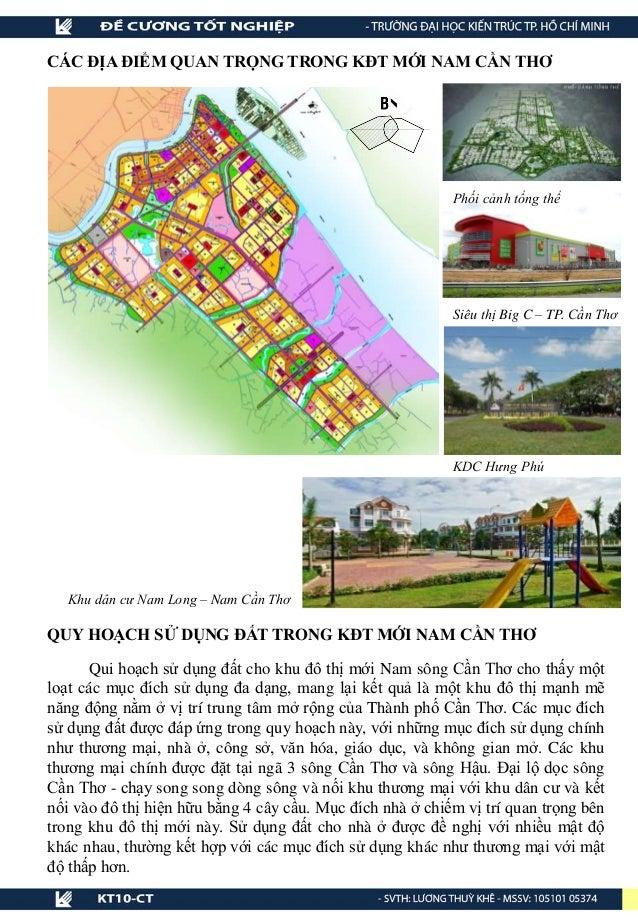 QUY HOẠCH SỬ DỤNG ĐẤT TRONG KĐT MỚI NAM CẦN THƠ Qui hoạch sử dụng đất cho khu đô thị mới Nam sông Cần Thơ cho thấy một loạ...