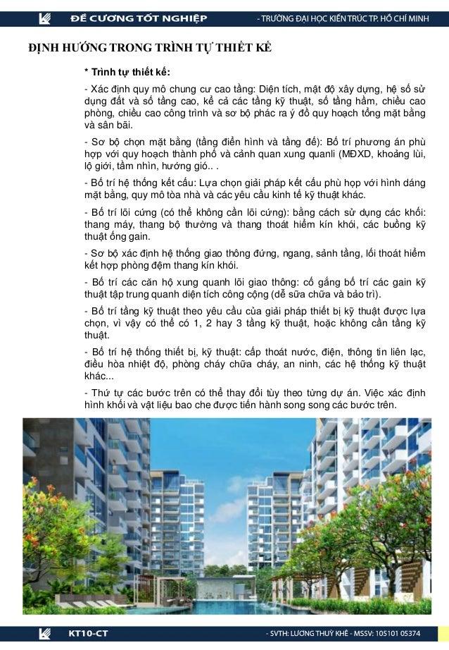 * Trình tự thiết kế: - Xác định quy mô chung cư cao tầng: Diện tích, mật độ xây dựng, hệ số sử dụng đất và số tầng cao, kể...