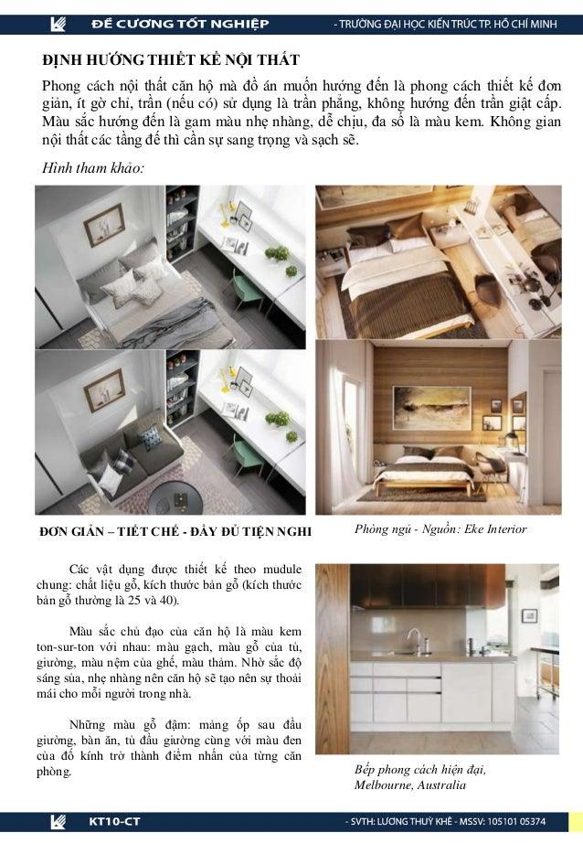 ĐỊNH HƯỚNG THIẾT KẾ NỘI THẤT Phong cách nội thất căn hộ mà đồ án muốn hướng đến là phong cách thiết kế đơn giản, ít gờ chỉ...