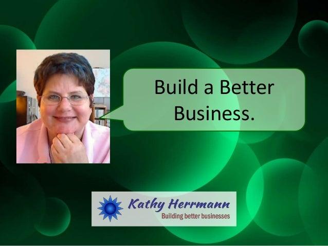 Build a Better Business.