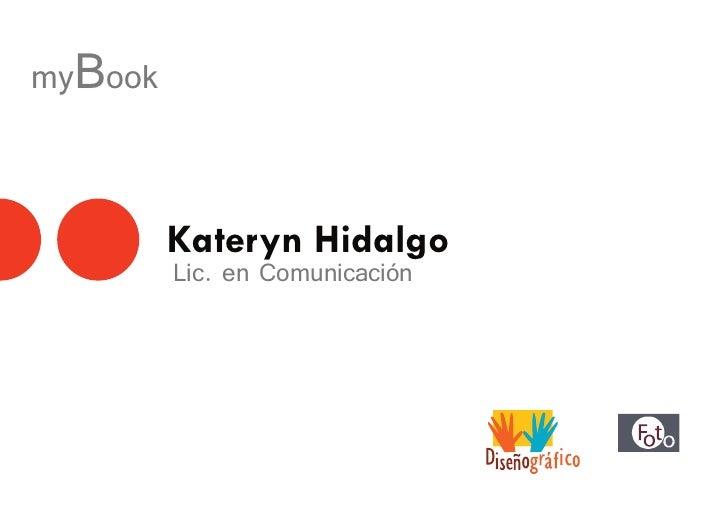 myBook            Kateryn Hidalgo          Lic. en Comunicación