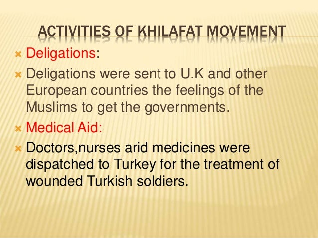 khilafat movement Khilafat movement presentation by muhammad aleemuddin introduction since the 16 th century the turkish khalifa was considered by many muslims to be caliph.