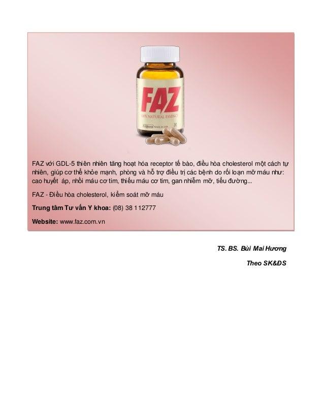 TS. BS. Bùi Mai Hương Theo SK&ĐS FAZ với GDL-5 thiên nhiên tăng hoạt hóa receptor tế bào, điều hòa cholesterol một cách tự...