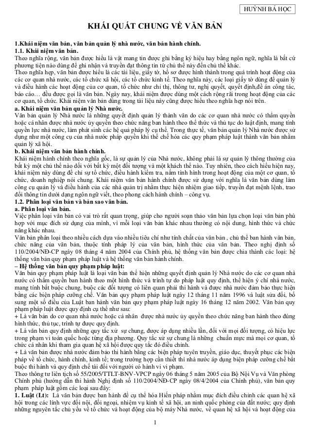 HUỲNH BÁ HỌC                            KHÁI QUÁT CHUNG VỀ VĂN BẢN1.Khái niệm văn bản, văn bản quản lý nhà nước, văn bản h...