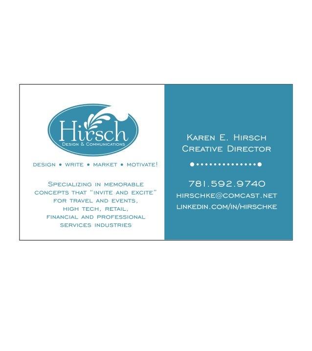 Karen E. Hirsch281 Boston StreetLynn, MA 01904781.592.9740E-mail:hirschke@comcast.netwww.linkedin.com/in/hirschke