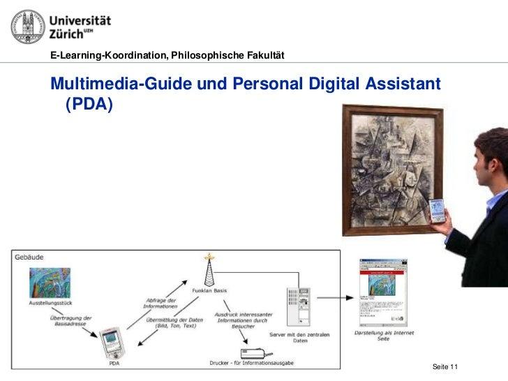 E-Learning-Koordination, Philosophische FakultätMultimedia-Guide und Personal Digital Assistant (PDA)                     ...