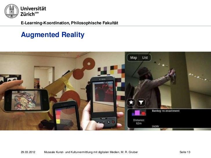 E-Learning-Koordination, Philosophische FakultätAugmented Reality29.03.2012   Museale Kunst- und Kulturvermittlung mit dig...