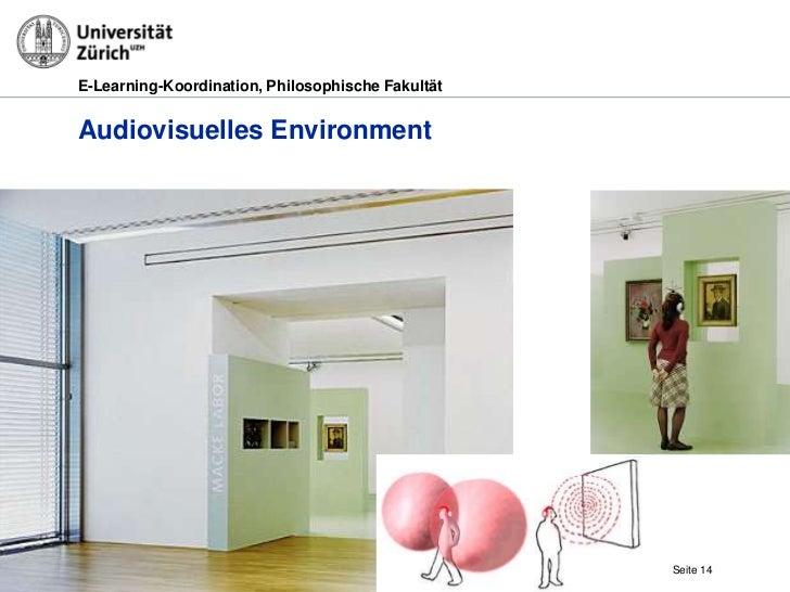 E-Learning-Koordination, Philosophische FakultätAudiovisuelles Environment29.03.2012                                      ...