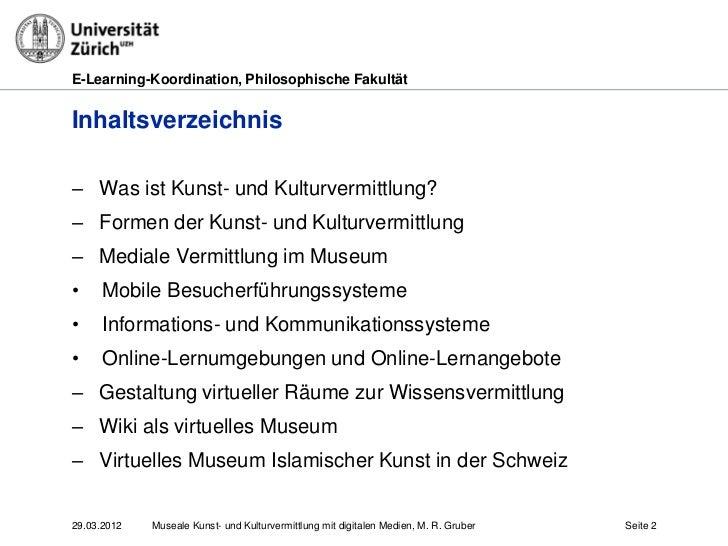 E-Learning-Koordination, Philosophische FakultätInhaltsverzeichnis– Was ist Kunst- und Kulturvermittlung?– Formen der Kuns...