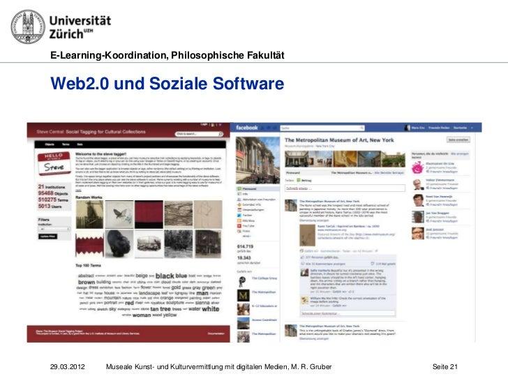E-Learning-Koordination, Philosophische FakultätWeb2.0 und Soziale Software29.03.2012   Museale Kunst- und Kulturvermittlu...