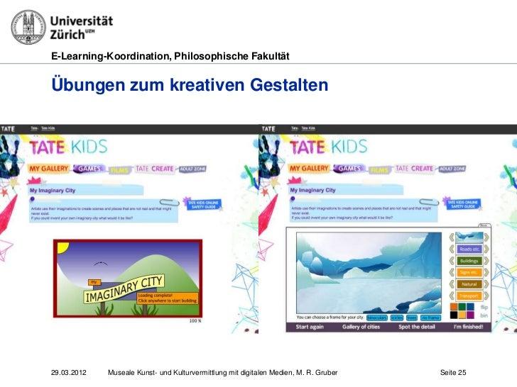 E-Learning-Koordination, Philosophische FakultätÜbungen zum kreativen Gestalten29.03.2012   Museale Kunst- und Kulturvermi...