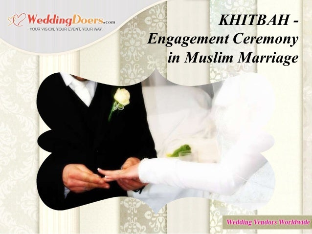 ceremony of marriage in islam essay Arti al fatiha - commitment ceremony ceremony to legalize boy/girlfriend status in islam, save for marriage it's not a legal union though so if they end up breaking it off there won't be any divorce papers or anything permalink embed.