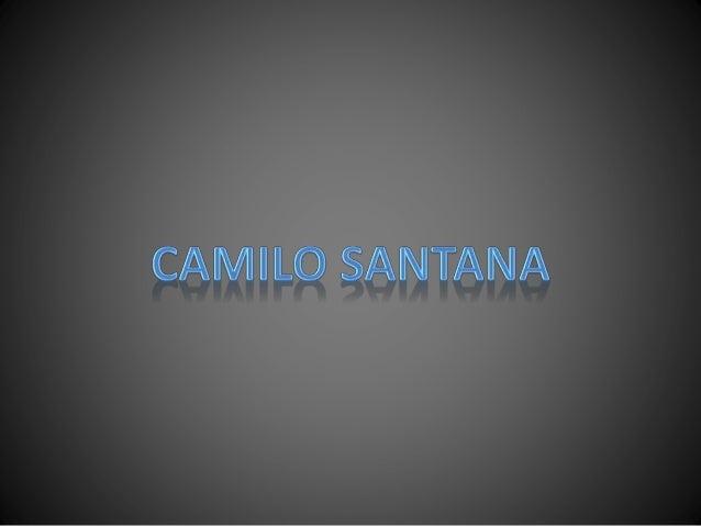 • Nome: Camilo Sobreira de Santana  • Idade: 46 anos(03/06/1968)  • Naturalidade: CE - Crato  • Cônjuge: Onélia Leite  • O...