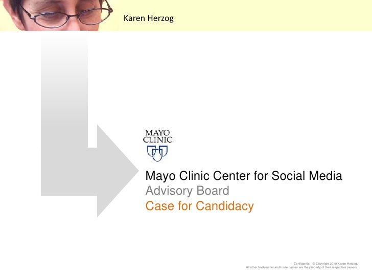 Karen Herzog<br />Mayo Clinic Center for Social MediaAdvisory BoardCase for Candidacy<br />
