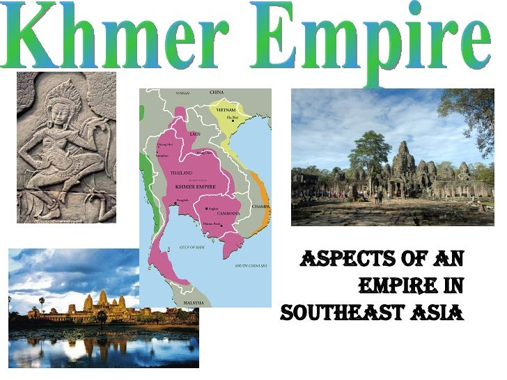 Khmer Empire Aspects of an Empire in Southeast Asia