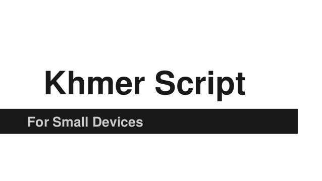 Khmer Script For Small Devices