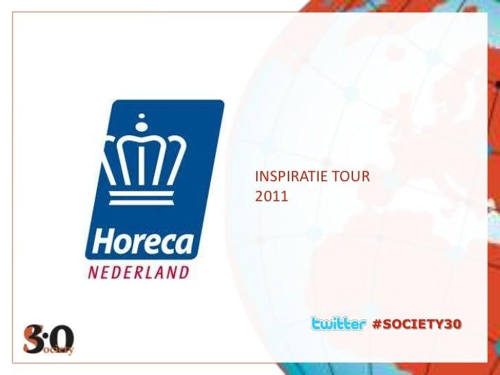#SOCIETY30<br />INSPIRATIE TOUR<br />2011<br />
