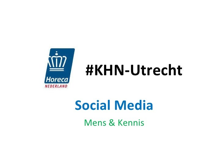 #KHN-Utrecht Social Media Mens & Kennis