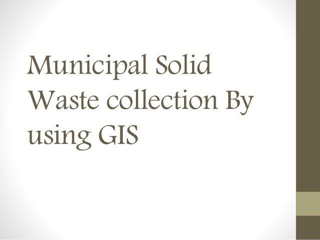 Managing Municipal Solid Waste Essay