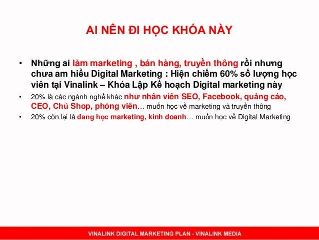 AI NÊN ĐI HỌC KHÓA NÀY • Những ai làm marketing , bán hàng, truyền thông rồi nhưng chưa am hiểu Digital Marketing : Hiện c...