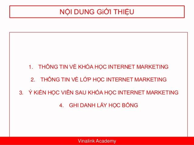 1. THÔNG TIN VỀ KHÓA HỌC Vinalink Academy