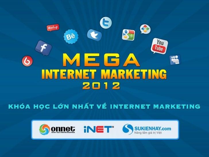 Học Kinh doanh Internet từ các ngôi sao Internet Marketing Châu Á và Viêt Nam
