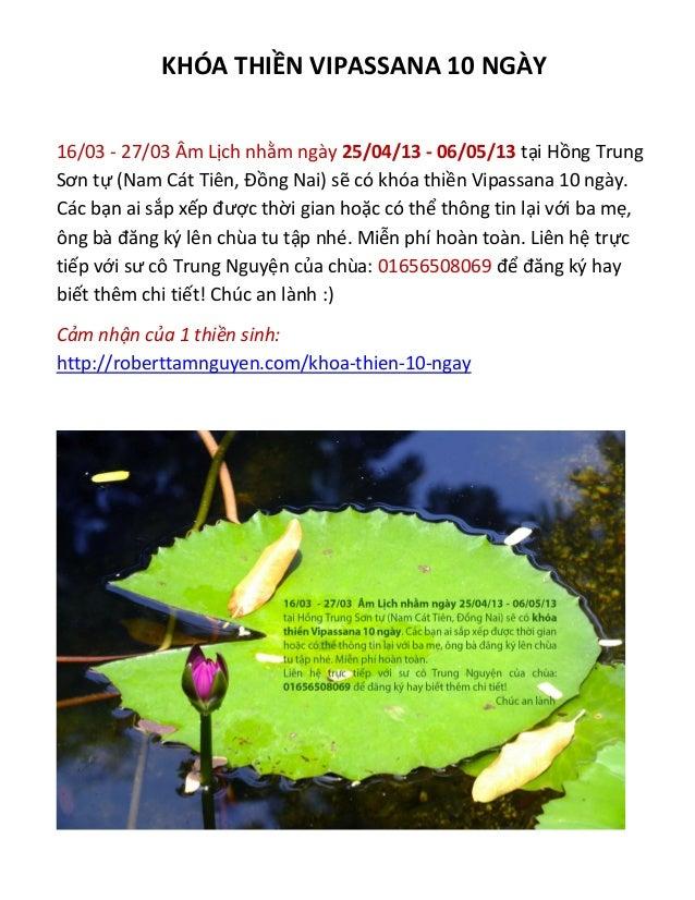 KHÓA THIỀN VIPASSANA 10 NGÀY16/03 - 27/03 Âm Lịch nhằm ngày 25/04/13 - 06/05/13 tại Hồng TrungSơn tự (Nam Cát Tiên, Đồng N...