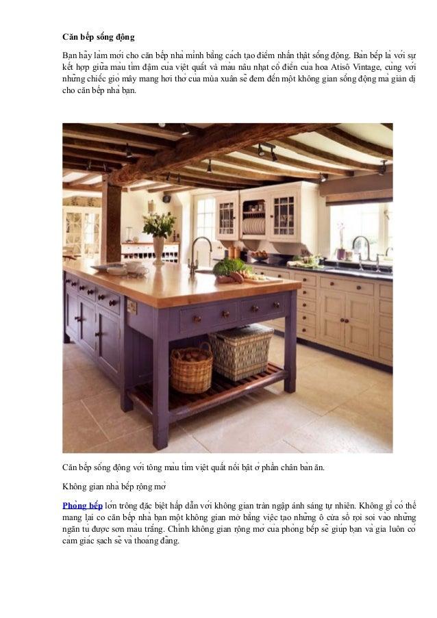 Căn bếp sống động Bạn hãy làm mới cho căn bếp nhà mình bằng cách tạo điểm nhấn thật sống động. Bàn bếp ...