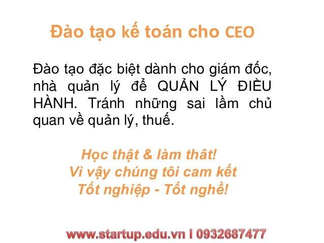 Học kế toán, khoá học kế toán cho CEO  tại HCM I 0932687477 Slide 3