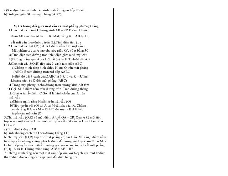 a)Xác định tâm và tính bán kính mặt cầu ngoại tiếp tứ diệnb)Tính góc giữa SC và mặt phẳng (ABC)      Vị trí tương đối giữa...