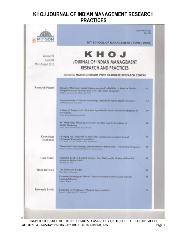 KHOJ JOURNAL OF INDIAN MANAGEMENT RESEARCH                       PRACTICES   UNLIMITED FOOD FOR LIMITED DESIRES : CASE STU...