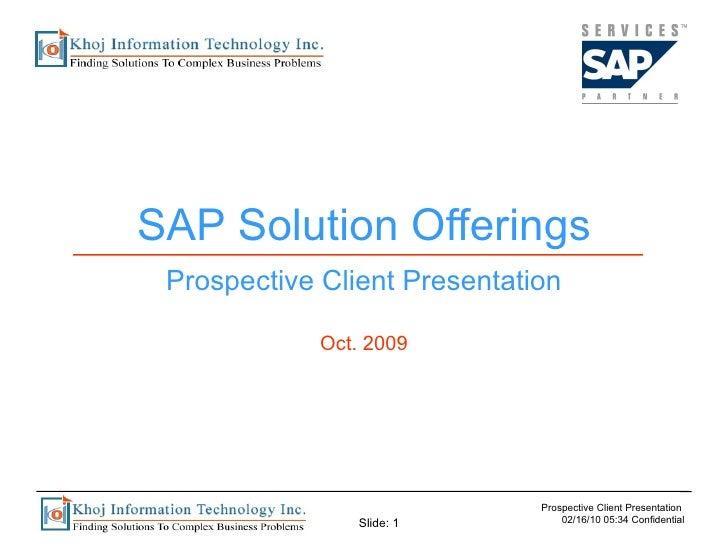SAP Solution Offerings Prospective Client Presentation Oct. 2009
