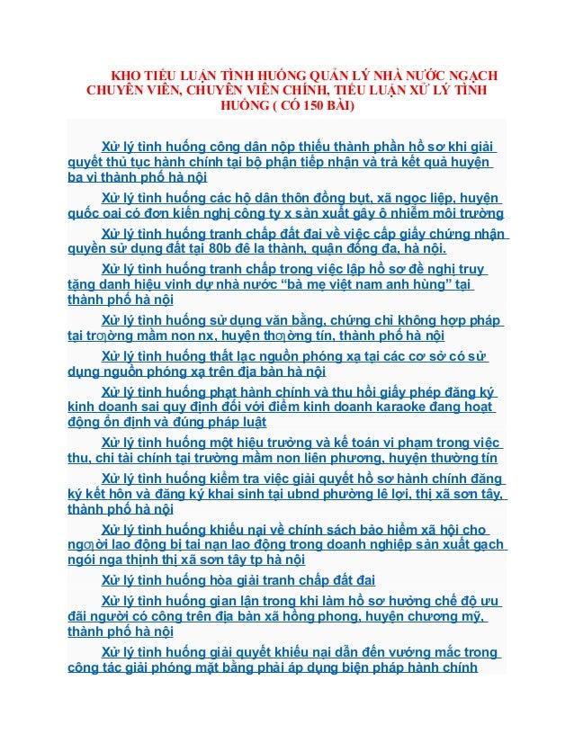 KHO TIỂU LUẬN TÌNH HUỐNG QUẢN LÝ NHÀ NƯỚC NGẠCH CHUYÊN VIÊN, CHUYÊN VIÊN CHÍNH, TIỂU LUẬN XỬ LÝ TÌNH HUỐNG ( CÓ 150 BÀI) X...