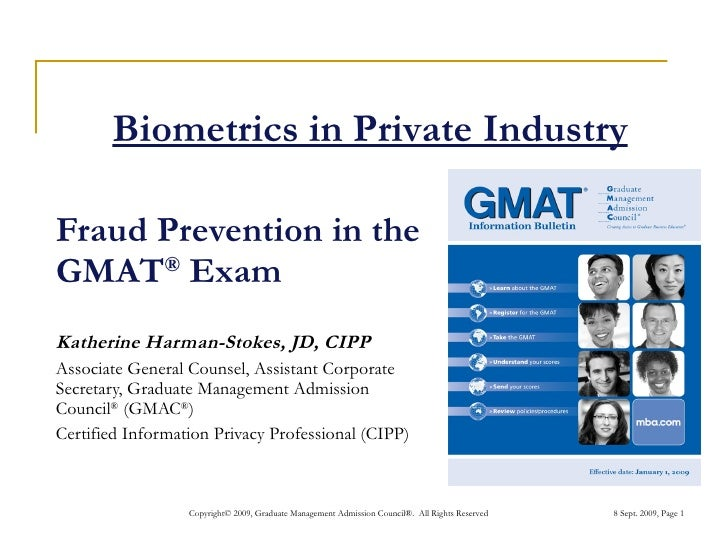 Fraud Prevention in the GMAT ®  Exam Katherine Harman-Stokes, JD, CIPP Associate General Counsel, Assistant Corporate Secr...