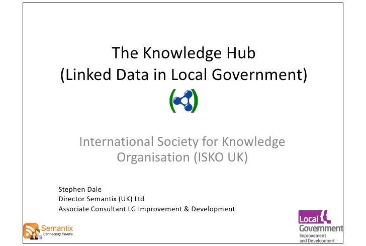 Knowledge Hub and Linked Data (ISKO-UK Conference)