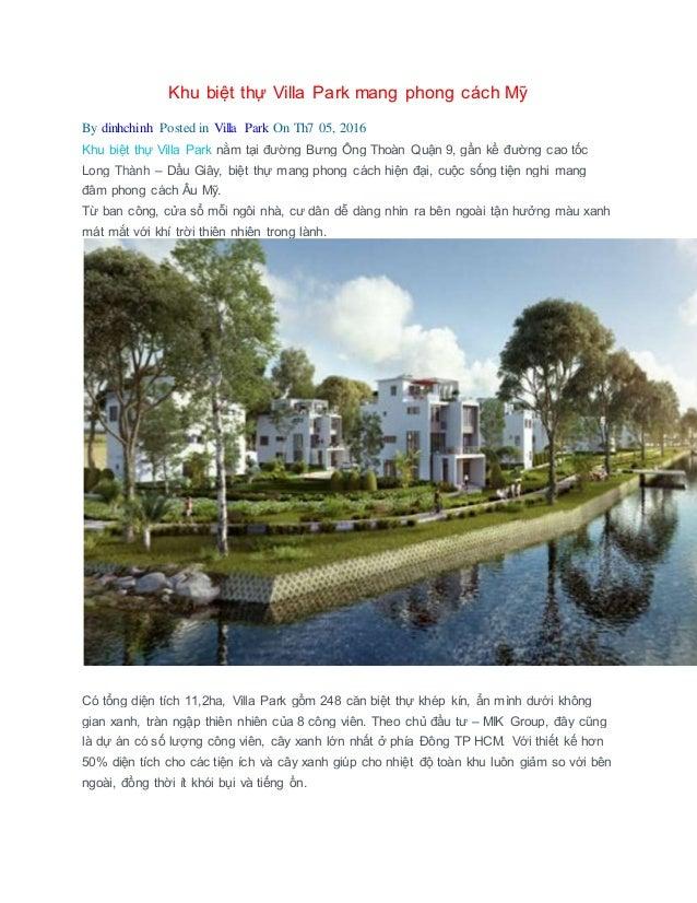 Khu biệt thự Villa Park mang phong cách Mỹ By dinhchinh Posted in Villa Park On Th7 05, 2016 Khu biệt thự Villa Park nằm t...