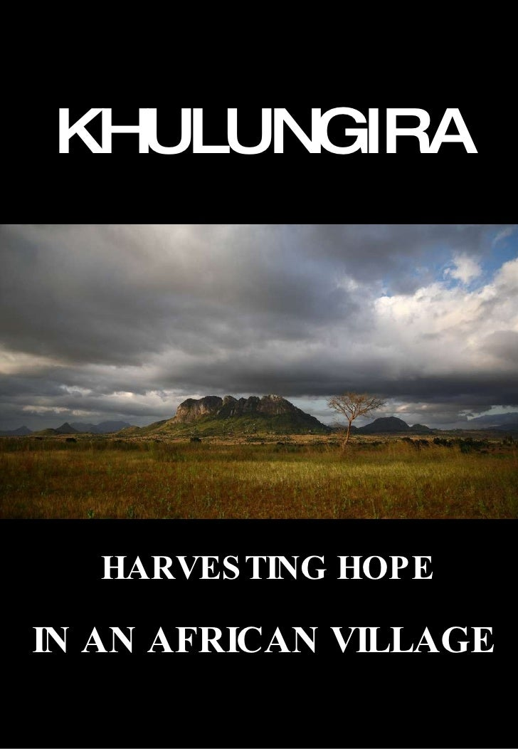 KHULUNGIRA HARVESTING HOPE IN AN AFRICAN VILLAGE