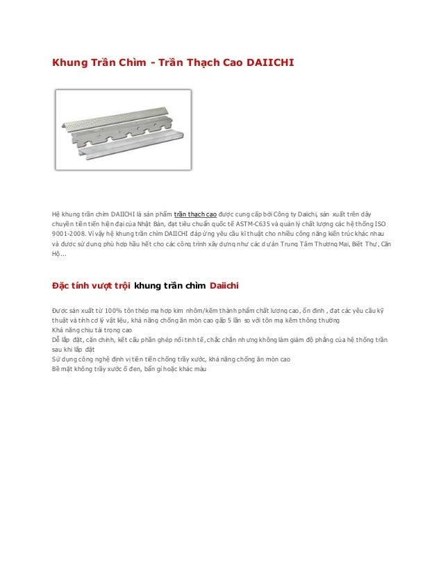 Khung Trần Chìm - Trần Thạch Cao DAIICHI Hệ khung trần chìm DAIICHI là sản phẩm trần thạch cao được cung cấp bởi Công ty D...