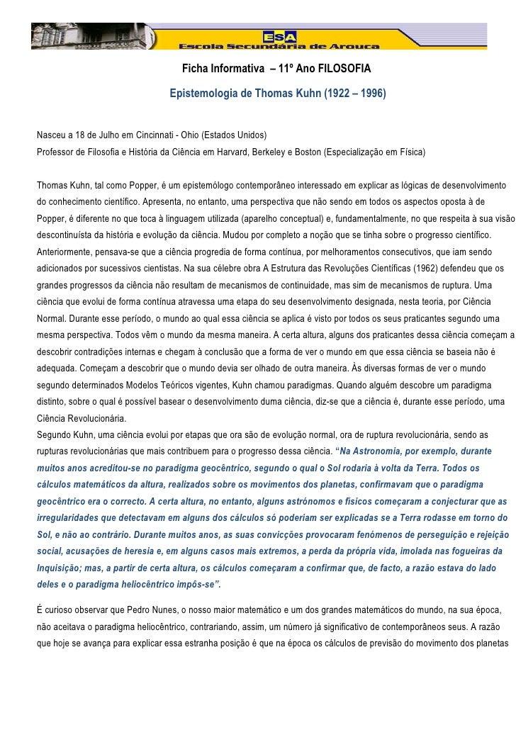 Ficha Informativa – 11º Ano FILOSOFIA                                  Epistemologia de Thomas Kuhn (1922 – 1996)Nasceu a ...