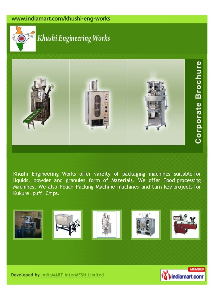 Khushi Engineering Works offer vareity of packaging machines suitable forliquids, powder and granules form of Materials. W...