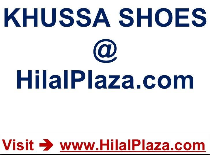 KHUSSA SHOES @ HilalPlaza.com