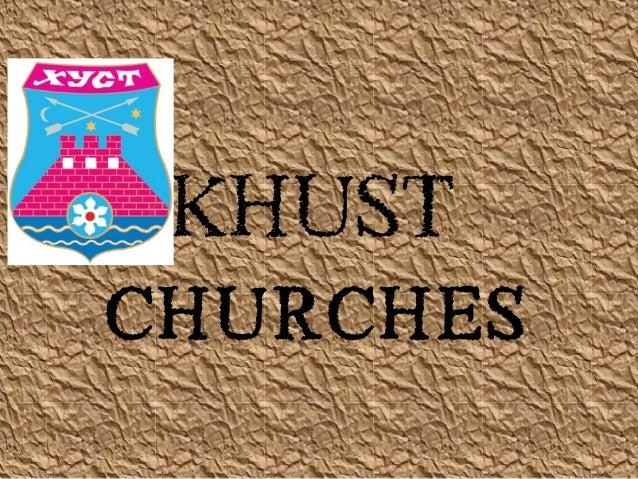 KHUST Churches