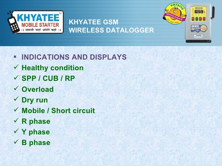 KHYATEE GSM              WIRELESS DATALOGGER   INDICATIONS AND DISPLAYS   Healthy condition   SPP / CUB / RP   Overloa...