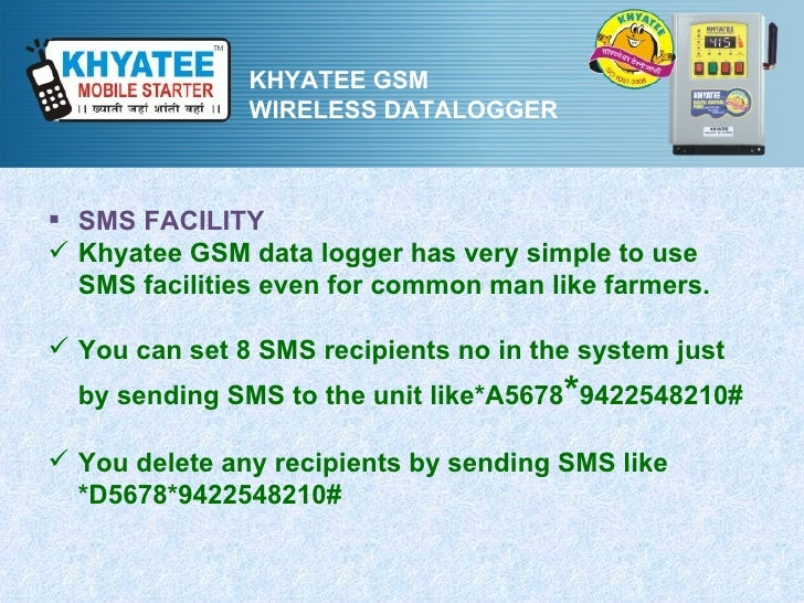 KHYATEE GSM               WIRELESS DATALOGGER SMS FACILITY Khyatee GSM data logger has very simple to use  SMS facilitie...