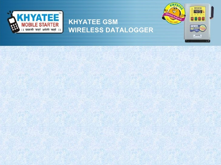 KHYATEE GSMWIRELESS DATALOGGER