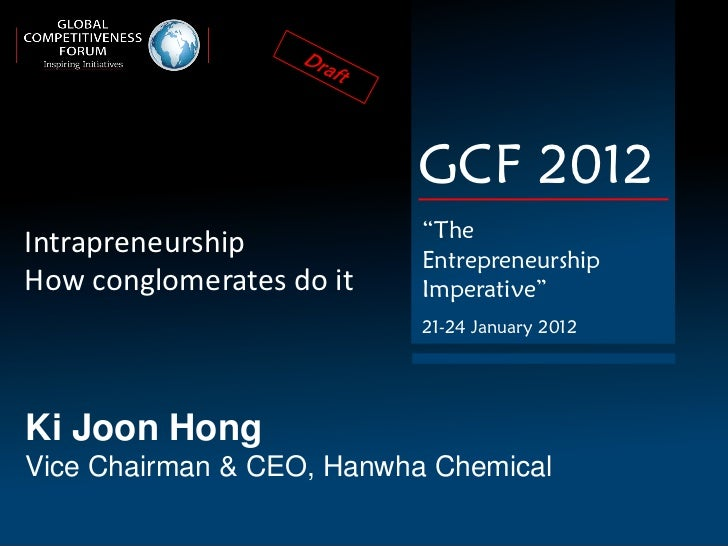 "GCF 2012                           ""TheIntrapreneurship           EntrepreneurshipHow conglomerates do it    Imperative""  ..."