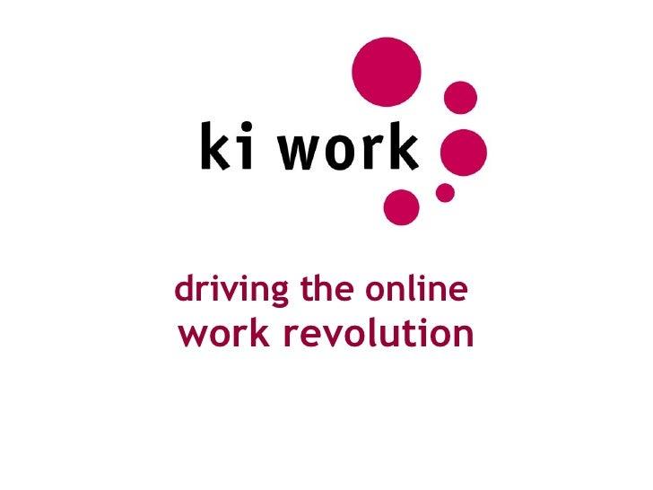 driving the online  work revolution