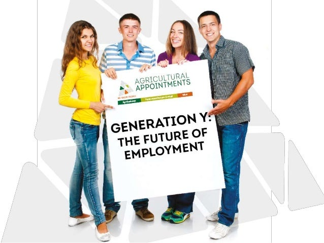 Generation Y: The Future of Employment