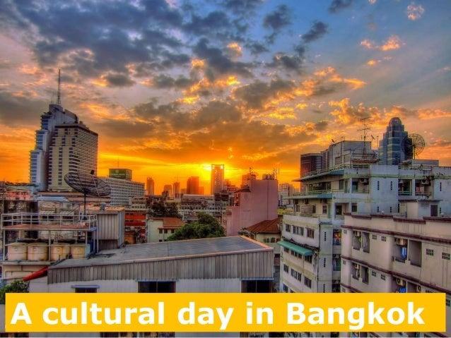 A cultural day in Bangkok